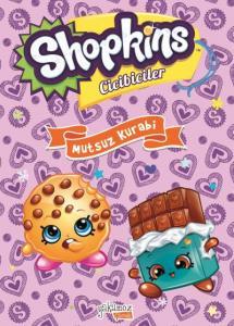 Shopkins Cicibiler-Mutsuz Kurabi