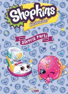 Shopkins Cicibiler-Sürpriz Parti