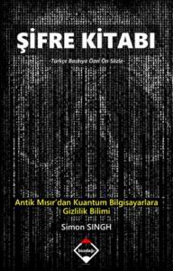 Şifre Kitabı-Antik Mısır'dan Kuantum Bilgisayarlara Gizlilik Bilimi