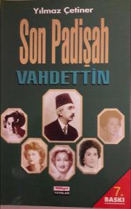 Son Padişah Vahdettin