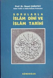 Sorularla İslam Dini ve İslam Tarihi