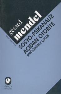 Sosyo-Psikanaliz Açıdan Otorite