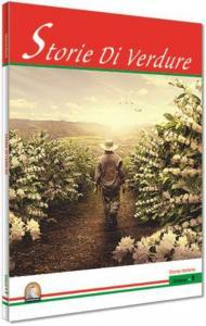 Storie Di Verdure-Livello 1-İtalyanca Hikayeler