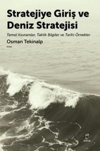 Stratejiye Giriş ve Deniz Stratejsi
