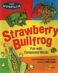 Strawberry Bullfrog Fun with Compound Words