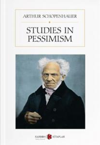 Studies in Pessimism