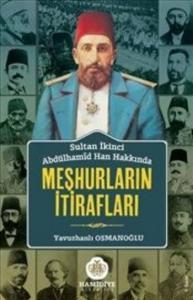 Sultan II. Abdülhamid Hakkında Meşhurların İtirafları