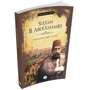 Sultan II. Abdülhamid-Padişahlar Serisi