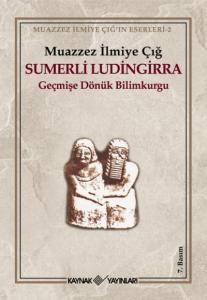 Sumerli Ludingirra-Geçmişe Dönük Bilimkurgu