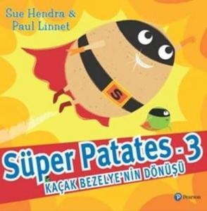 Süper Patates 3 Kaçak Bezelye'nin Dönüşü