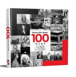 Tarihe Yön Veren 100 Olay