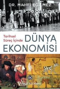 Tarihsel Süreç İçinde-Dünya Ekonomisi