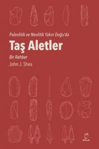 Taş Aletler-Paleotik ve Neolitik Yakın Doğuda