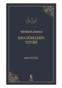 Tefhimul-Kuran-Kısa Surelerin Tefsiri