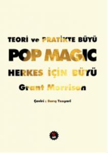 Teori ve Pratikte Büyü Pop Magic Herkes İçin Büyü