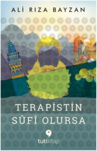 Terapistin Sufi Olursa