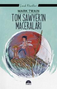 Tom Sawyerin Maceraları-Çocuk Klasikleri