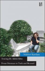 Tracing Dr. Kilisli Rifat From Ottoman
