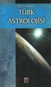 Türk Astrolojisi-4 (Culduzlama): 22 Aralık-20 Mart