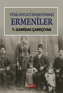 Türk Devleti Hizmetindeki Ermeniler