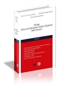 Türk Milletlerarası Özel Hukuk Mevzuatı-Ciltli
