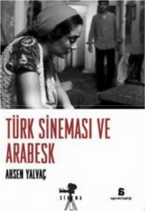 Türk Sinemasi Ve Arabesk