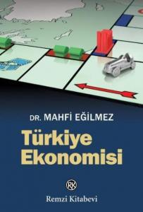 Türkiye Ekonomisi-Mahfi Eğilmez