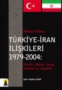 Türkiye-İran İlişkileri 1979-2004