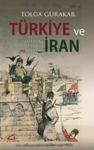 Türkiye ve İran-Gelenek Çağdaşlaşma Devrim
