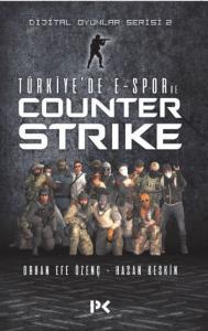 Türkiyede E-Spor ve Counter Strike