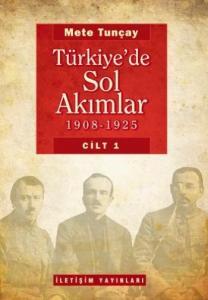 Türkiye'de Sol Akımlar (1908-1925) Cilt-1