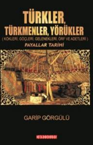 Türkler Türkmenler Yörükler