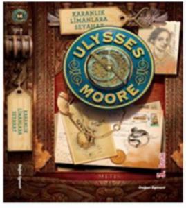 Ulysses Moore-14: Karanlık Limanlara Seyahat-Sc Geçişi