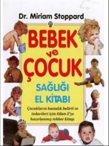 Bebek ve Çocuk Sağlığı El Kitabı