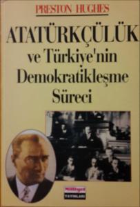 Atatürkçülük ve Türkiye'nin Demokratikleşme Süreci