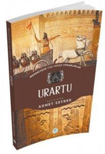 Urartu - Medeniyete Yön Veren Uygarlıklar
