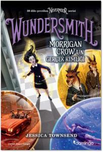 Wundersmith-Morrigan Crowun Gerçek Kimliği
