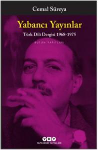 Yabancı Yayınları-Türk Dili Dergisi 1968-1975 Bütün Yapıtları