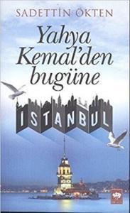 Yahya Kemalden Bugüne İstanbul