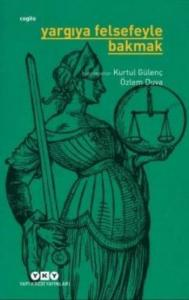 Yargıya Felsefeyle Bakmak