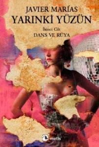 Yarınki Yüzün Cilt-2: Dans ve Rüya