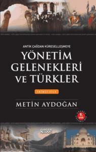 Yönetim Gelenekleri ve Türkler - İkinci Cilt