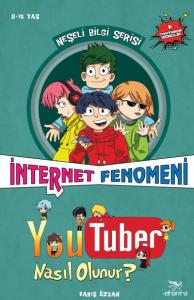 Youtuber Nasıl Olunur-İnternet Fenomeni
