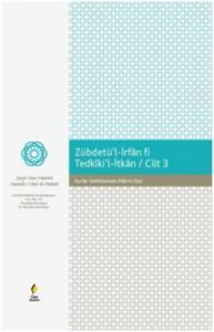 Zebdetül-İrfan fi Tedkikil-İtkan-Cilt 3 Kuran Tetkiklerinde İrfanın Özü