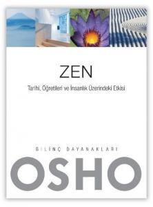 Zen Tarihi Öğretileri ve İnsanlık Üzerindeki Etkisi