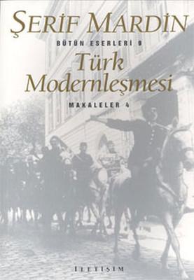 Türk Modernleşmesi Şerif Mardin