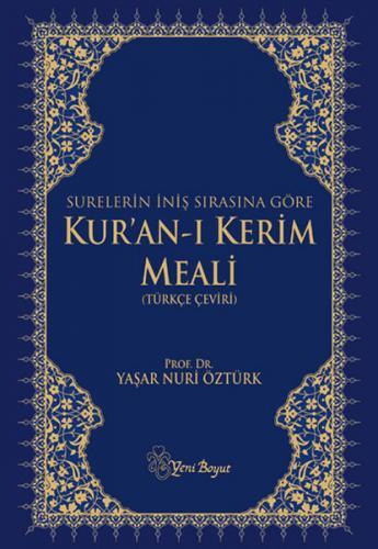 Kuranı Kerim ve Türkçe Meali Surelerin İniş Sırasına Göre Orta Boy Mavi