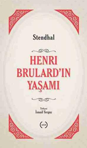 Henri Brulard'ın Yaşamı Marie-Henri Beyle Stendhal