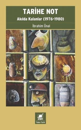 Tarihe Not İbrahim Ünal