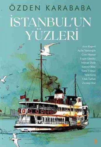 İstanbul'un Yüzleri Özden Karababa